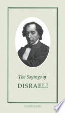 The Sayings of Disraeli