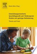 Entwicklungsorientierte Sprachdiagnostik und  f  rderung bei Kindern mit geistiger Behinderung