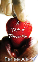 A Taste Of Temptation : local nightclub. forbidden comes in the form...