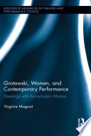 Grotowski  Women  and Contemporary Performance