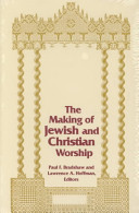 The Making of Jewish and Christian Worship