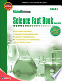 Science Fact Book, Grades 4 - 8