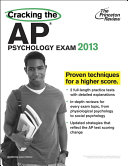 Cracking the AP Psychology Exam  2013 Edition