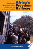 Africa's Freedom Railway From Dar Es Salaam On