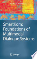 SmartKom  Foundations of Multimodal Dialogue Systems