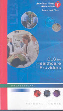 BLS For Healthcare Providers Renewal Course