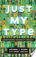 Just My Type: Understanding Personality Profiles