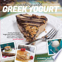 Cooking with Greek Yogurt  Healthy Recipes for Buffalo Blue Cheese Chicken  Greek Yogurt Pancakes  Mint Julep Smoothies  and More