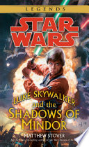 Luke Skywalker and the Shadows of Mindor  Star Wars Legends