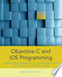 Objective C and iOS Programming  A Simplified Approach To Developing Apps for the Apple iPhone   iPad
