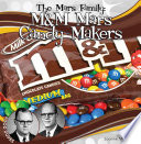 Mars Family  M M Mars Candy Makers