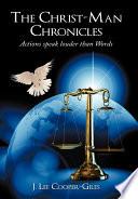 The Christ Man Chronicles