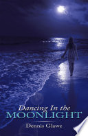 Dancing In The Moonlight book