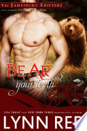 Bear Your Teeth  Alpha Werebear Shifter Paranormal Romance