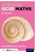 Edexcel Gsce Maths: Gcse: Edexcel Gcse Maths Higher Homework Book