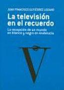 La televisi  n en el recuerdo