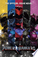 Power Rangers  The Official Movie Novel