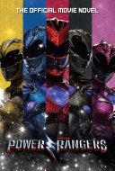 Power Rangers  The Official Movie Novel