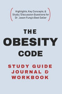 The Obesity Code Study Guide Journal And Workbook