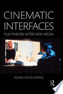 Cinematic Interfaces