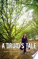 A Druid s Tale