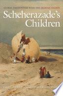 Scheherazade s Children