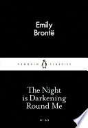 The Night is Darkening Round Me by Emily Brontë