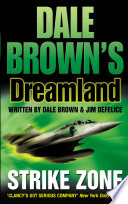 Strike Zone  Dale Brown   s Dreamland  Book 5