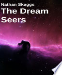 The Dream Seers