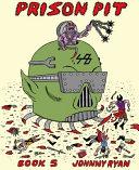 Prison Pit Book Five