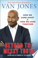 Beyond the Messy Truth Book PDF