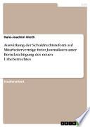 Auswirkung der Schuldrechtsreform auf Mitarbeiterverträge freier Journalisten unter Berücksichtigung des neuen Urheberrechtes