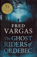 The Ghost Riders of Ordebec Commissaire Adamsberg Has No Jurisdiction In