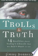 Trolls and Truth