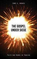 The Gospel Under Siege