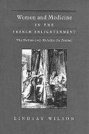 Women and Medicine in the French Enlightenment
