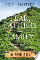 Fear  Fathers and Family