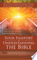 Your Passport to Understanding the Bible