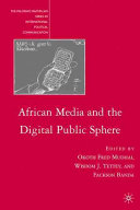 African Media and the Digital Public Sphere