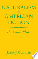 Naturalism in American Fiction Book PDF