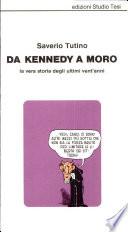 Da Kennedy a Moro