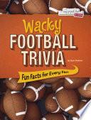Wacky Football Trivia