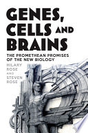 Genes  Cells and Brains