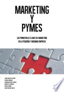MARKETING Y PYMES, Las principales claves de marketing en la pequeña y mediana empresa.