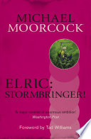 Elric: Stormbringer! by Michael Moorcock