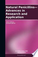 Natural Penicillins Advances In Research And Application 2012 Edition