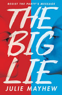 The Big Lie A Nazi Regime A Sheltered Teen Questions