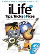 Ilife Tips Tricks Fixes