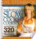 The Busy Mom s Slow Cooker Cookbook