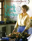 Martha Stewart's Quick Cook Menus